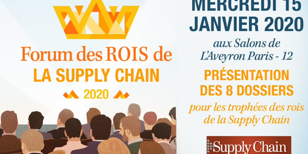 Forum des rois de la supply chain – 15 janvier 2020
